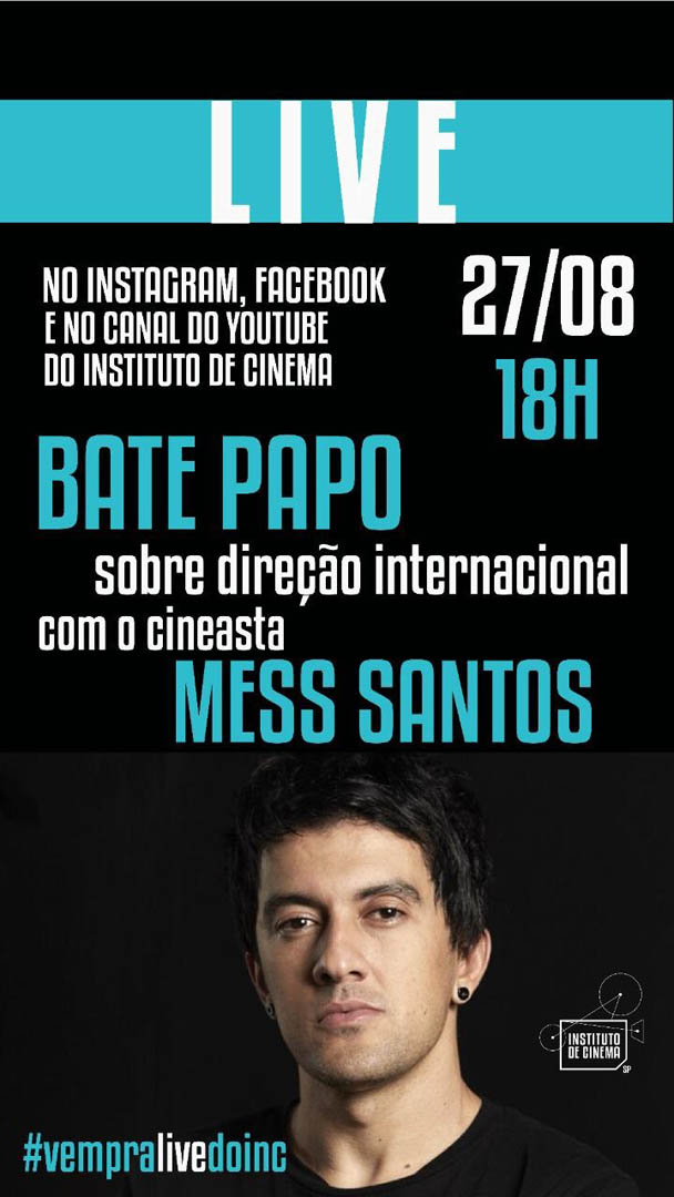 Instituto de Cinema Live com Mess Santos